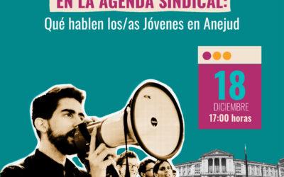 Webinar: Perspectiva de Juventud en la agenda sindical: qué hablen los/as Jóvenes en la organización